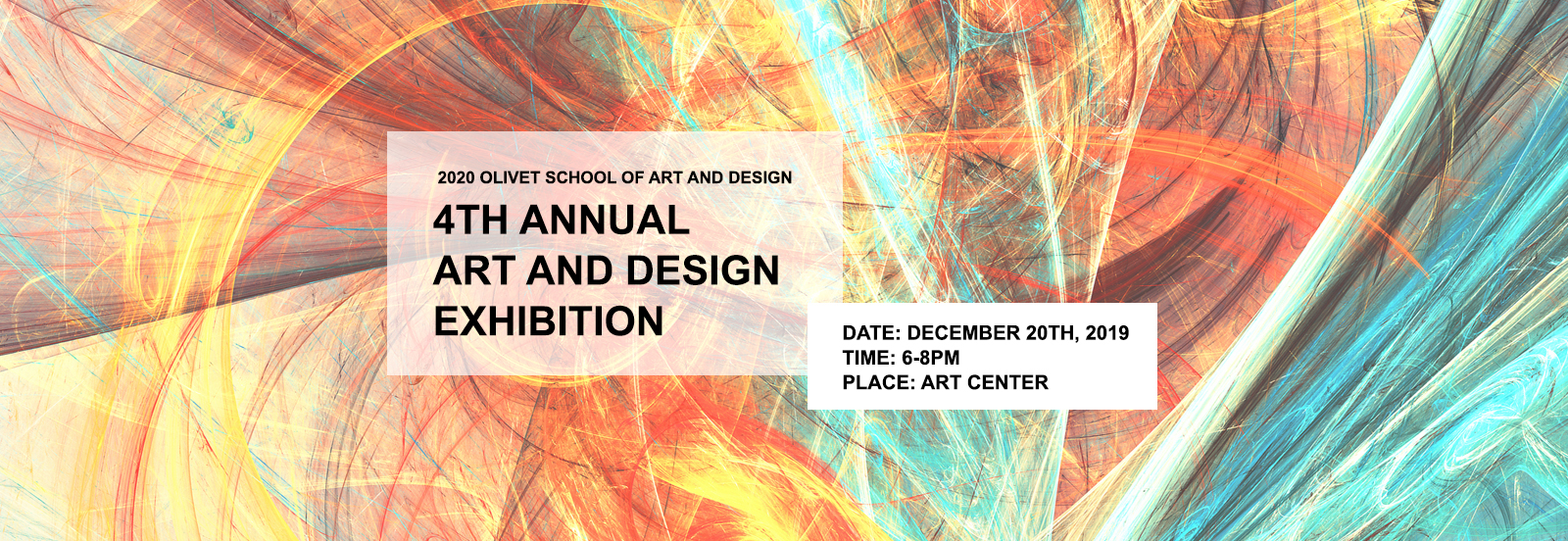 2020 Olivet School of Art and Design 4th Annual Art and Design Exhibition